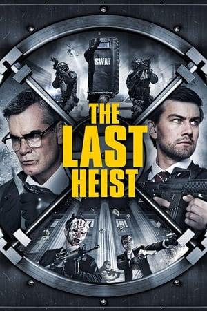 Assistir The Last Heist online