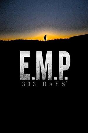 E.M.P. 333 Days (2018)