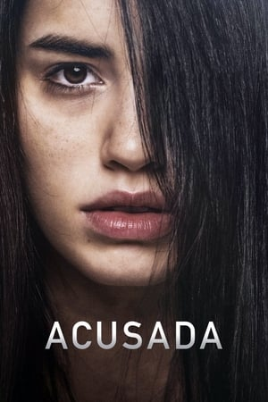 Acusada / The Accused - 2018