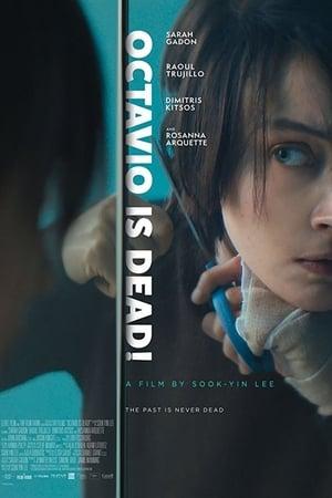 Octavio Is Dead (2018)