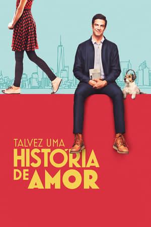 Talvez uma História de Amor (2018) Legendado Online