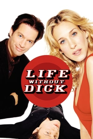 Life Without Dick (Video 2002)