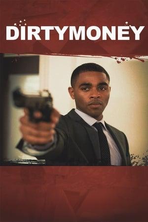 Dirtymoney (2013)
