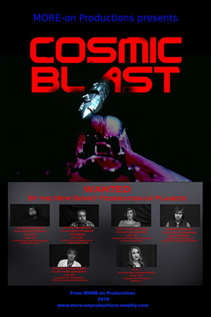 Cosmic Blast (Video 2018)