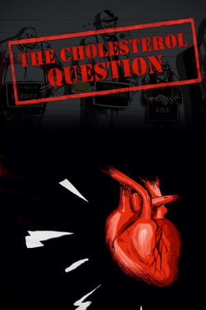 The Cholesterol Question movie poster