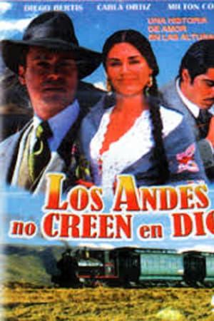 Los Andes no creen en Dios (2007)