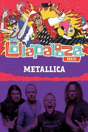 Metallica: Lollapalooza Brazil 2017