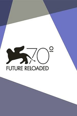 Venice 70: Future Reloaded