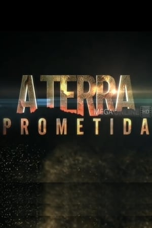 A Terra Prometida – Todas as Temporadas Dublado / Legendado (2016)