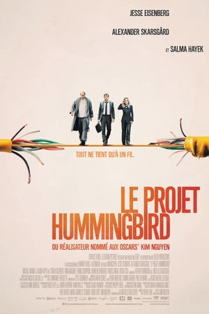 The Hummingbird Project en streaming
