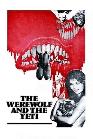 The Werewolf and the Yeti
