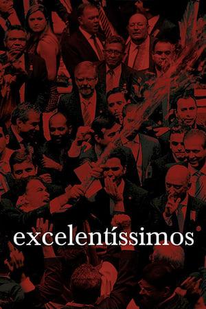 Excelentíssimos (2018) Legendado Online