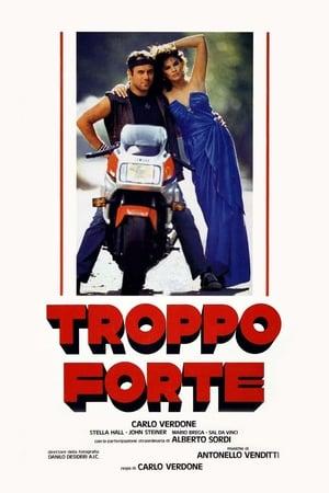 Troppo forte (1986)