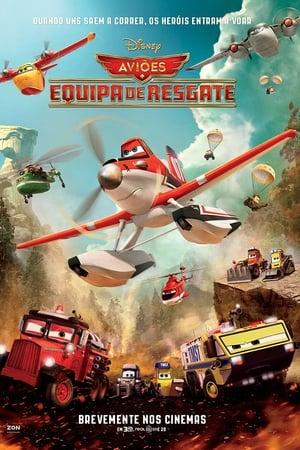 Assistir Aviões 2: Heróis do Fogo ao Resgate online