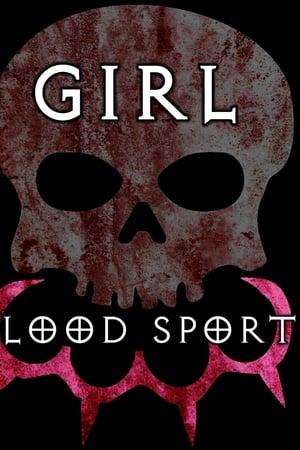 Girl Blood Sport (2020)
