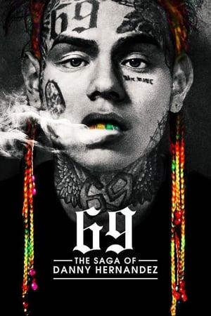 69: The Saga of Danny Hernandez (2020)