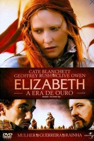 Assistir Elizabeth - A Era de Ouro online