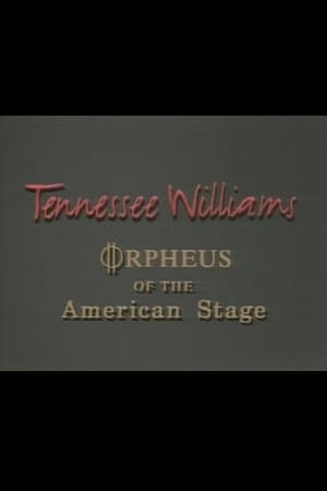 Tennessee Williams: Orpheus of the American Stage