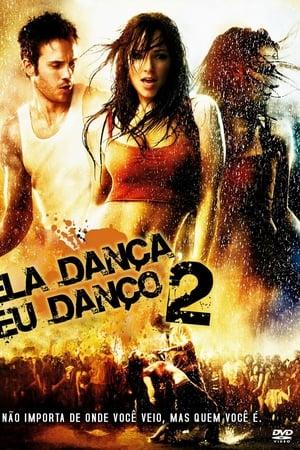 Assistir Ela Dança, Eu Danço 2 online