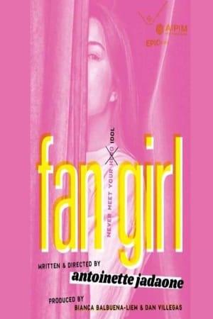 Fan Girl | Antoinette Jadaone - In Review Online