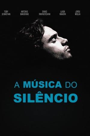 Assistir A Música do Silêncio online