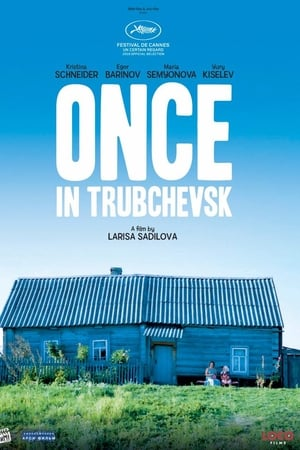 Once in Trubchevsk