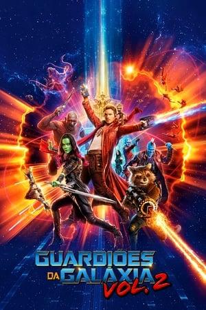 Assistir Guardiões da Galáxia Vol. 2 Dublado e Legendado Online