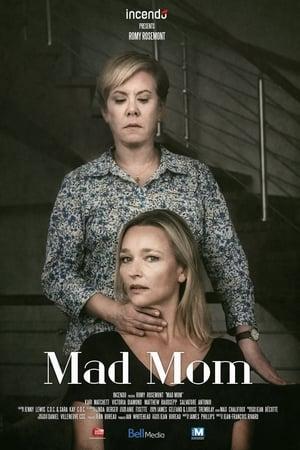 Mad Mom (TV Movie 2019)