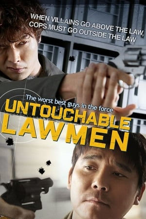 Untouchable Lawmen