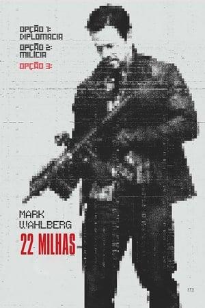 22 Milhas (2018) Legendado Online