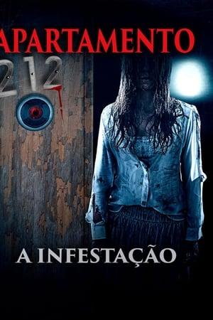 Apartamento 212 - A Infestação (2017) Dublado Online