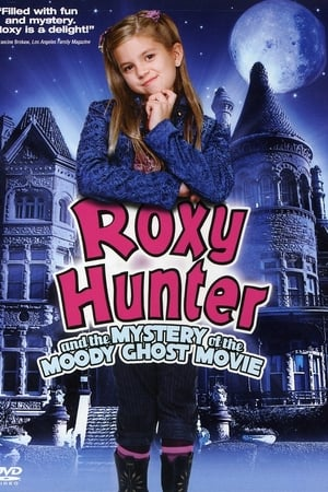Roxy Hunter y el fantasma misterioso (2007)