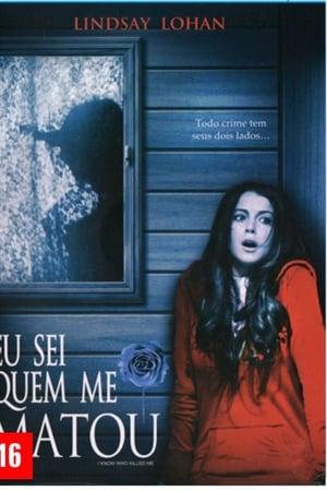 Eu Sei Quem Me Matou (2007) Dublado Online