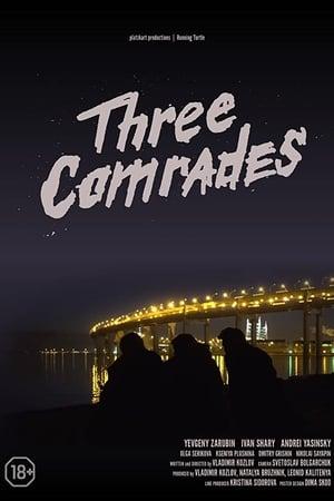 Three Comrades (2020)