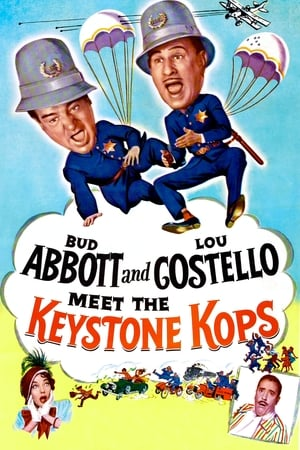 Abbott and Costello Meet the Keystone Kops (1955)
