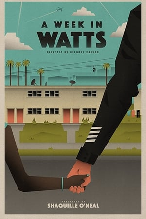 A Week in Watts (2017) Legendado Online