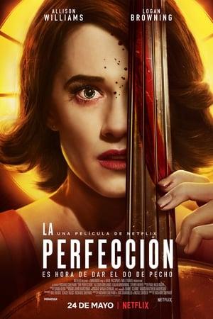 La perfección - 2018