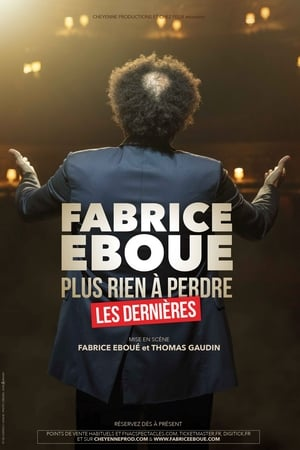 Fabrice Eboué - Plus rien à perdre