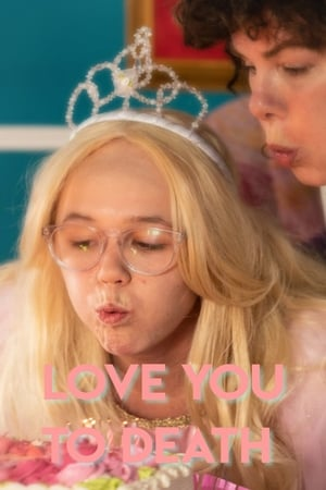 Love You To Death (TV Movie 2019)