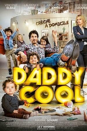 Daddy Cool (2017) online subtitrat