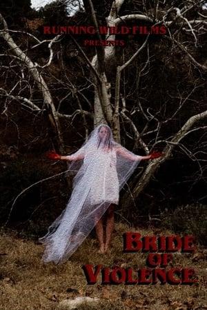 Bride of Violence (2018)
