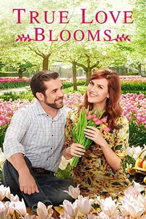True Love Blooms (TV Movie 2019)