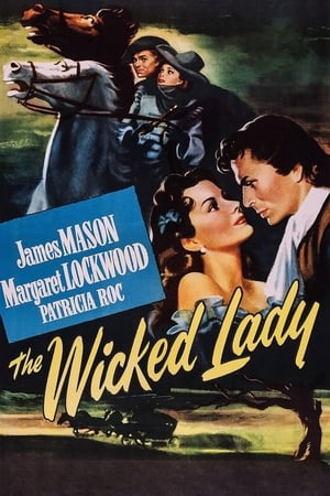 The Wicked Lady (1945)