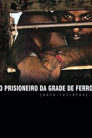 Prisioneiro da Grade de Ferro (Auto-Retratos) (2004) Legendado Online