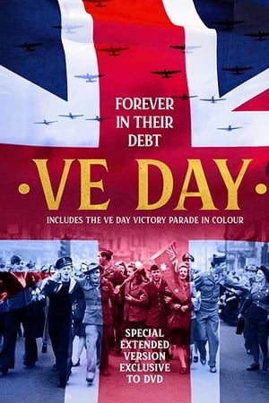 VE Day: Forever in their Debt (2020)