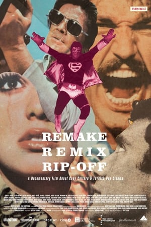 Remake,-Remix,-Rip-Off:-About-Copy-Culture-&-Turkish-Pop-Cinema-(2014)