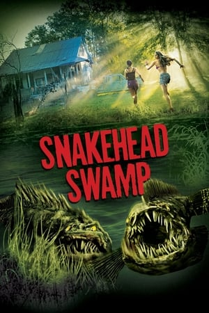 SnakeHead Swamp (TV Movie 2014)