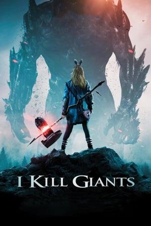 Aš žudau milžinus / I Kill Giants (2017)