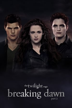 The Twilight Saga 5: Breaking Dawn (Part 2)