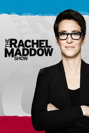 The Rachel Maddow Show (TV Series 2008– )
